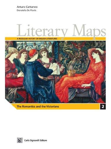 Literary maps. Letteratura inglese. Per il triennio delle Scuole superiori: 2