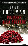 Polvere alla polvere (Italian Edition)