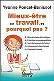 Telecharger Livres Mieux etre au travail et pourquoi pas (PDF,EPUB,MOBI) gratuits en Francaise