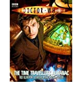 [(Doctor Who: The Time Traveller's Almanac)] [Author: Steve Tribe] published on (October, 2008)