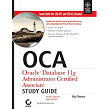 OCA: Oracle Database 11g Administrator Certified Associate Study Guide (1Z0-051 and 1Z0-052), w/CD