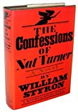 The Confessions of Nat Turner by William Styron (1967-08-12)