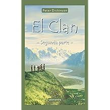 El clan - Segunda parte: Las historias de Ko y Mana (Narrativa Joven)