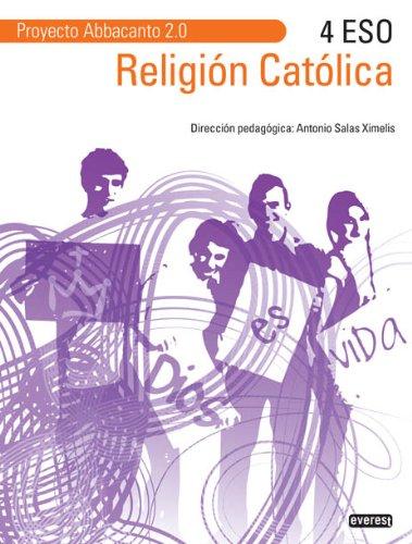 Portada del libro Religión Católica 4º ESO. Proyecto Abbacanto 2.0. - 9788444172675