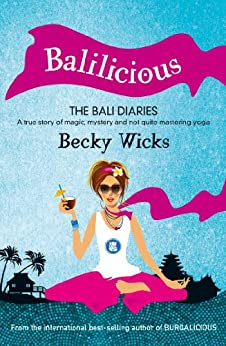 Balilicious by [Wicks, Becky]