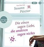 'Die einen sagen Liebe, die anderen sagen nichts' von Susann Pásztor