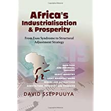 Africa's Industrialisation & Prosperity: From Esau Syndrome to Structural Adjustment Strategy