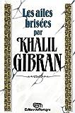 Telecharger Livres Les ailes brisees (PDF,EPUB,MOBI) gratuits en Francaise