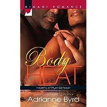 Body Heat (Mills & Boon Kimani) (Hearts-at-Play Getaway, Book 1)