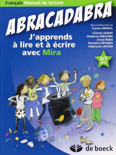 Abracadabra - J'Apprends a Lire et a Ecrire avec Mira : Manuel de Lecture