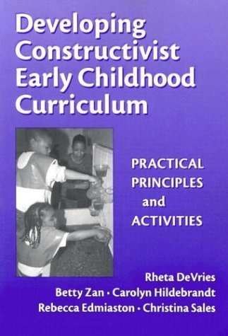 developing-constructivist-early-childhood-early-childhood-education-series-by-rheta-devries-2001-10-