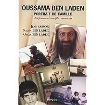 Oussama Ben Laden, portrait de famille: Sa femme et son fils racontent