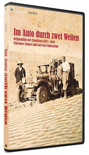 Im Auto durch zwei Welten - Clärenore Stinnes - Der Originalfilm