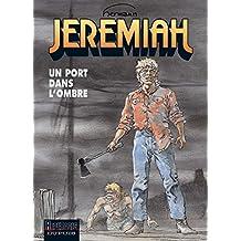 Jeremiah - tome 26 - Un port dans l'ombre