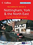 Collins/Nicholson Waterways Guides (6) – Nottingham, York and the North East