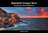 Splendide Cinque Terre. Ediz. illustrata