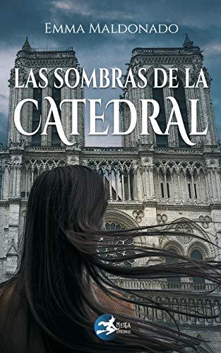 Las sombras de la catedral de [Maldonado, Emma]