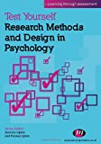 Test Yourself: Research Methods and Design in Psychology: Learning through assessment (Test Yourself ... Psychology Series)