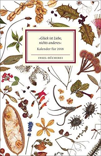 Insel-Bücherei Kalender 2018 »Glück ist Liebe, nichts anderes«