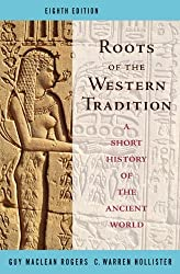 Roots of the Western Tradition: A Short History of the Western World by Guy MacLean Rogers (2007-10-26)