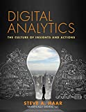 Digital Analytics: The Culture of Insights and Actions (English Edition)