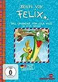 Briefe von Felix: Das Ungeheuer vom Loch Ness und weitere Abenteuer