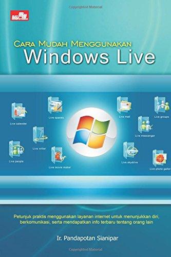 Cara Mudah Menggunakan Windows Live