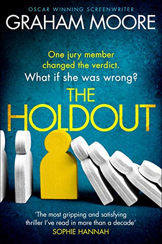 The Holdout: One jury member changed the verdict. What if she was wrong? by [Moore, Graham]