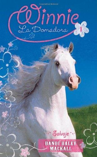Salvaje (Winnie La Domadora/ Winnie the Horse Gentler)