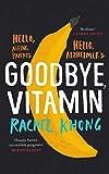 Buchinformationen und Rezensionen zu Goodbye, Vitamin von Rachel Khong
