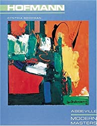 Hans Hofmann (Modern Master Series,) by Cynthia Goodman (1986-05-01)
