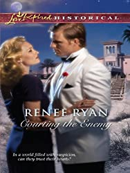 Courting the Enemy (Love Inspired Historical)