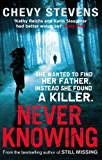 Never Knowing (English Edition)