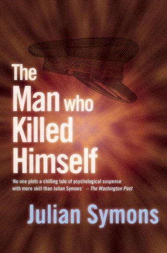 The Man Who Killed Himself by [Symons, Julian]