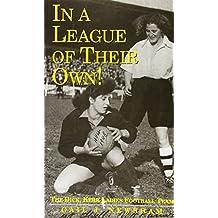In a League of Their Own!: The Dick, Kerr Ladies Football Club