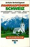 Fahrradführer Schweiz I. Graubünden,...