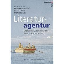 Literaturagentur. Erfolgreiche Zusammenarbeit Autor - Agentur - Verlag