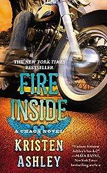 Fire Inside: A Chaos Novel by Kristen Ashley (2014-03-25)