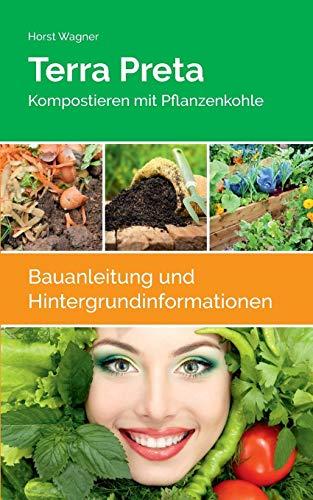 Terra Preta: Kompostieren mit Pflanzenkohle