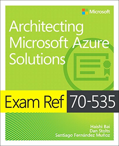 Download pdf books exam ref 70 535 architecting microsoft azure download pdf books exam ref 70 535 architecting microsoft azure solutions by haishi bai full books fandeluxe Image collections