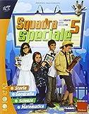 Squadra speciale. Sussidiario delle discipline. Vol. unico. Per la 5ª classe elementare. Con espansione online