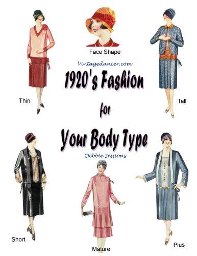 1920's Fashion for Your Body Type (English (Kostüme Downton Aus Abbey)