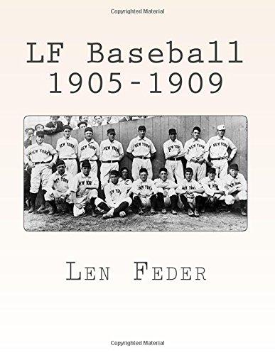 LF Baseball 1905-1909 por Len Feder