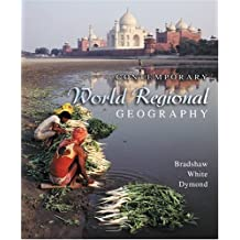 Contemporary World Regional Geography: Global Connections, Local Voices by Michael J. Bradshaw (2004-04-01)