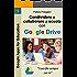 Condividere e collaborare a scuola con Google Drive: I tuoi file sempre con te (Google Apps for Education Vol. 5)