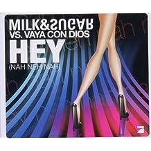 Hey (Nah Neh Nah) (2-Track)