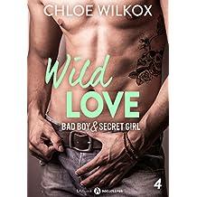 Wild Love - 4: Bad boy & secret girl