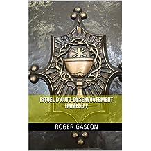 Rituel d'Auto-Désenvoûtement immédiat (French Edition)