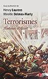 Terrorismes : Histoire et droit
