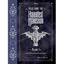 Tales from the Haunted Mansion: Volume I: The Fearsome Foursome